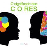 Siginificado das cores – Cor e Arte – Descubra porque a cor é um elemento poderoso na composição visual